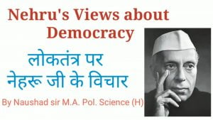 लोकतंत्र पर नेहरू जी के विचार
